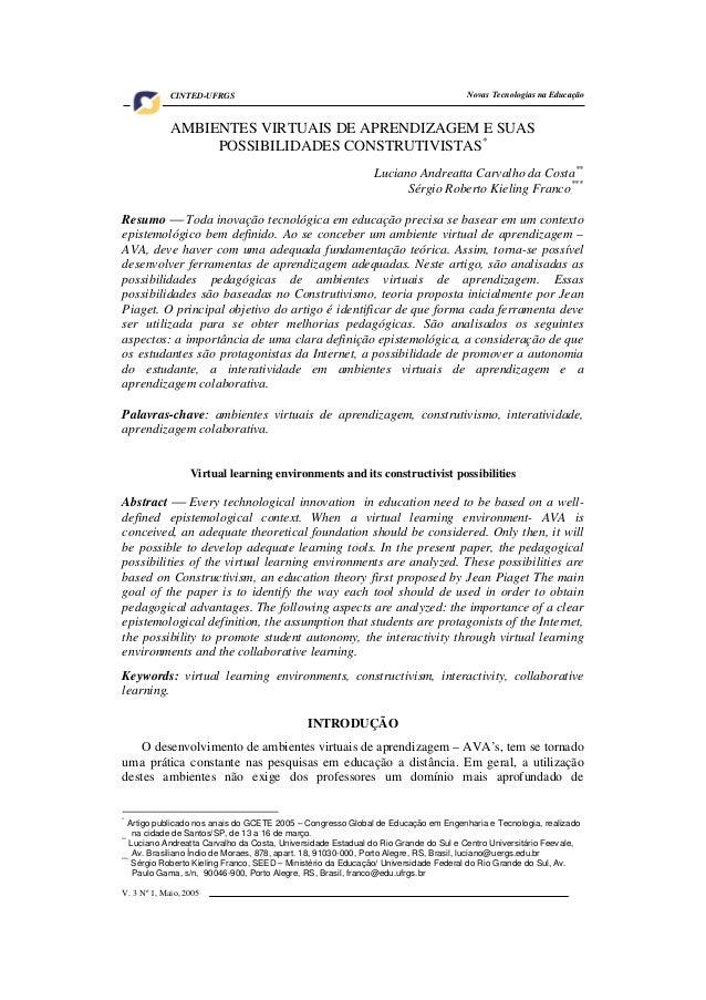 V. 3 Nº 1, Maio, 2005 1Novas Tecnologias na EducaçãoCINTED-UFRGSAMBIENTES VIRTUAIS DE APRENDIZAGEM E SUASPOSSIBILIDADES CO...