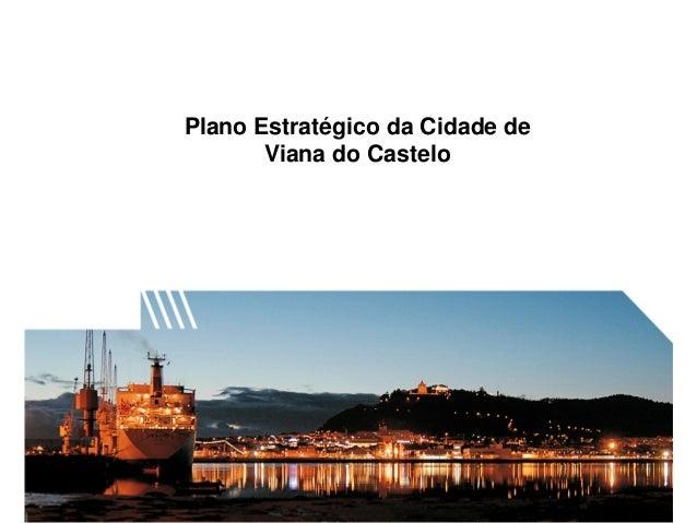 Plano Estratégico da Cidade de Viana do Castelo