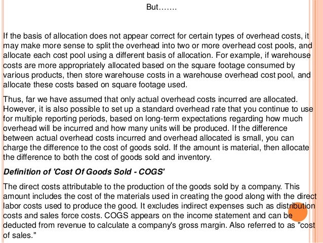 factory overhead allocation method Chapter 26(11)/cost allocation and activity-based costing 414 2 the selection of the factory overhead allocation method is important because the method selected.