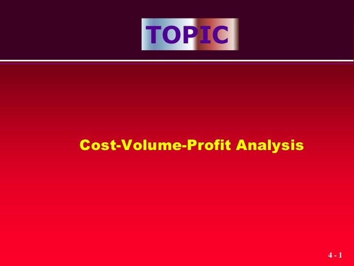 TOPICCost-Volume-Profit Analysis                              4-1
