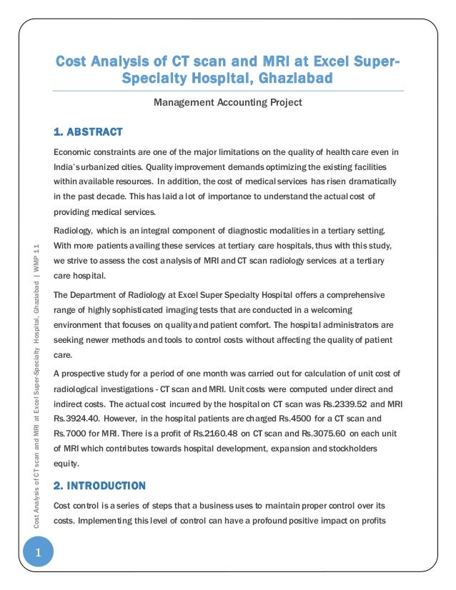 Cost Analysis of CT scan and MRI at Excel Super-Specialty Hospital,  Ghaziabad Management Accounting Project; 2.