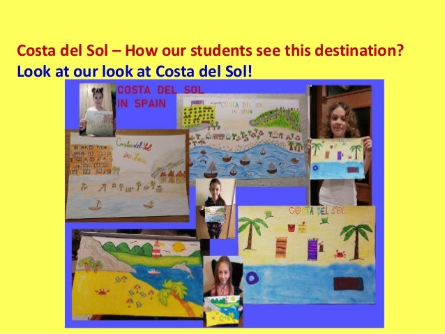 Costa del Sol – How our students see this destination? Look at our look at Costa del Sol!