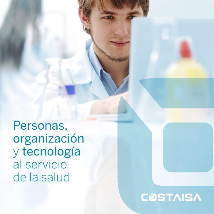 Personas,organizacióny tecnologíaal serviciode la salud