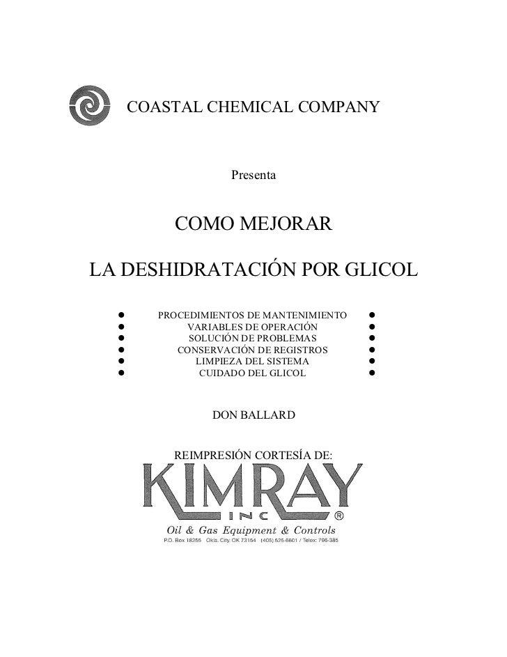 COASTAL CHEMICAL COMPANY                   Presenta          COMO MEJORARLA DESHIDRATACIÓN POR GLICOL       PROCEDIMIENTO...