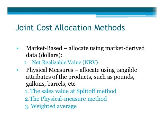 business joint cost allocation Keeping track of costs is an essential part of running a business cost allocation methods are generally used as a management accounting tool to help to get an.