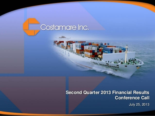 Second Quarter 2013 Financial Results Conference Call July 25, 2013