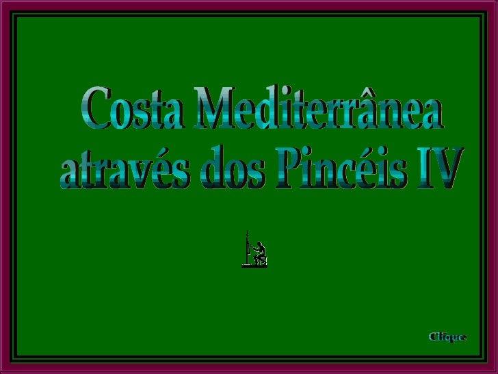 Costa Mediterrânea através dos Pincéis IV Clique