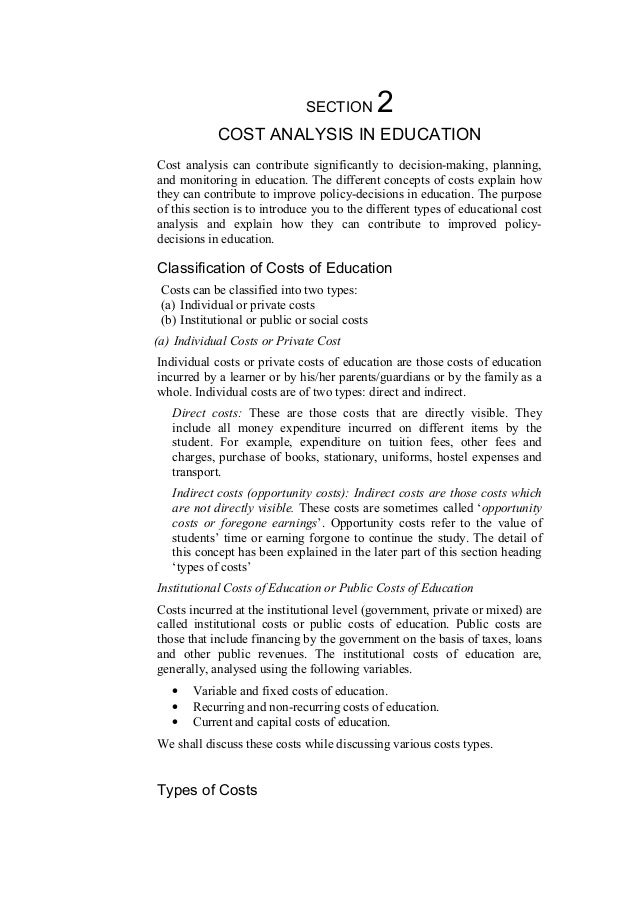 SECTION  2  COST ANALYSIS IN EDUCATION Cost analysis can contribute significantly to decision-making, planning, and monito...