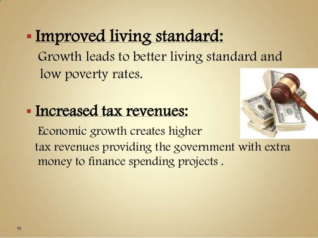 discuss the benefits of economic growth Explaining the benefits of economic growth to householders, firms, and the  government economic growth enables improved living standards, higher tax.