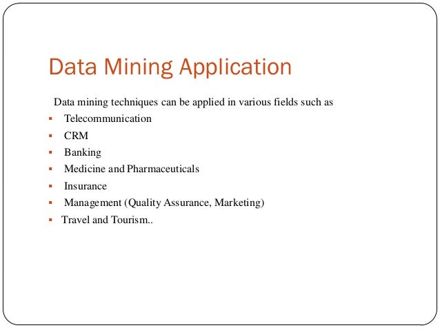 application of data mining in medical Motivated the use of data mining applications in healthcare the existence of medical insurance fraud and abuse, for more specialized medical data mining, such as.