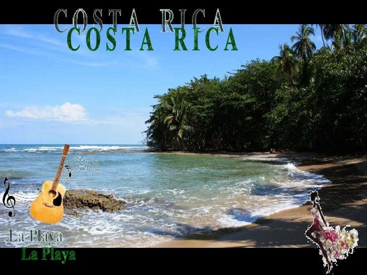 C O S T A  R I C A La Playa