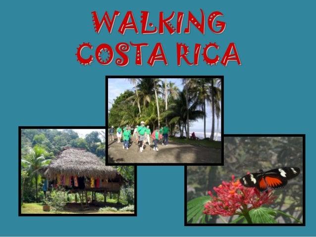 WALKINGCOSTA RICA