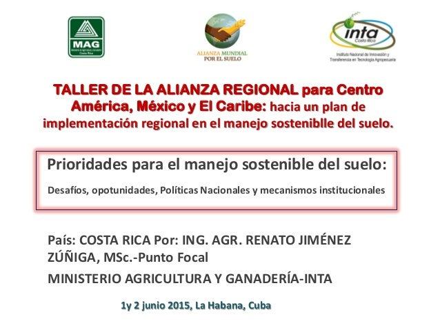 TALLER DE LA ALIANZA REGIONAL para Centro América, México y El Caribe: hacia un plan de implementación regional en el mane...