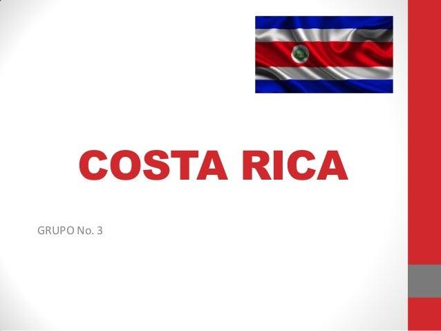 COSTA RICA GRUPO No. 3