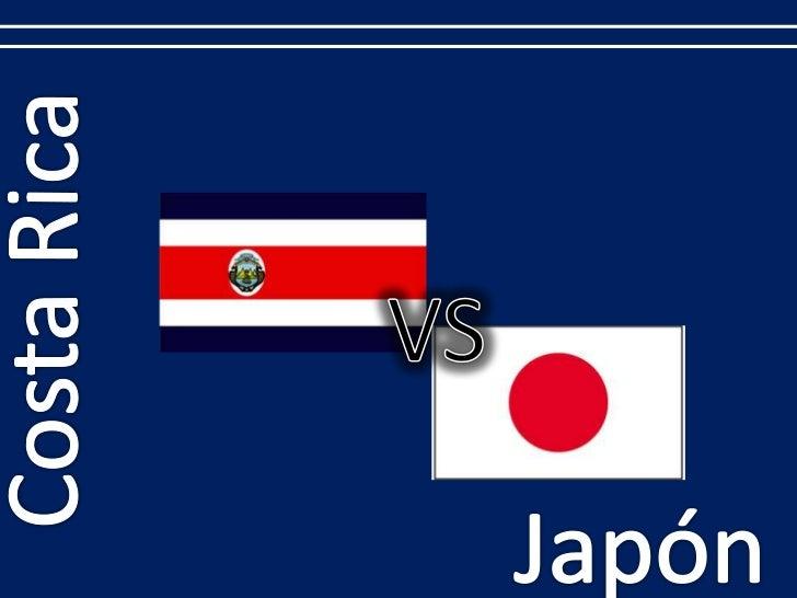 Costa Rica<br />VS<br />Japón<br />