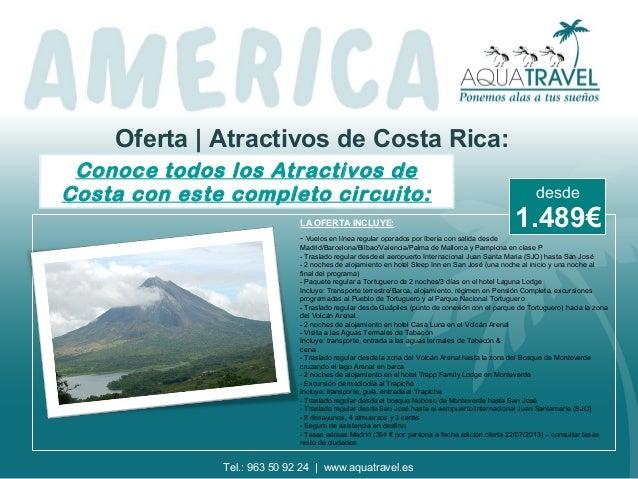 Oferta | Atractivos de Costa Rica: Conoce todos los Atractivos de Costa con este completo circuito: LA OFERTA INCLUYE: - V...