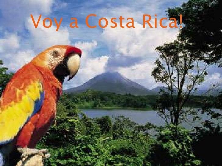 Y a<br />Voy a Costa Rica!<br />