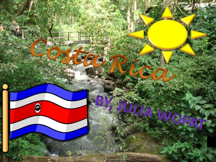 """• A little note about  Tico's (Costa  Rican's) is their  love for life and  free spirit. They  have a saying called  """"Pura..."""