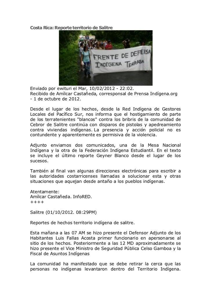 Costa Rica: Reporte territorio de SalitreEnviado por ewituri el Mar, 10/02/2012 - 22:02.Recibido de Amílcar Castañeda, cor...
