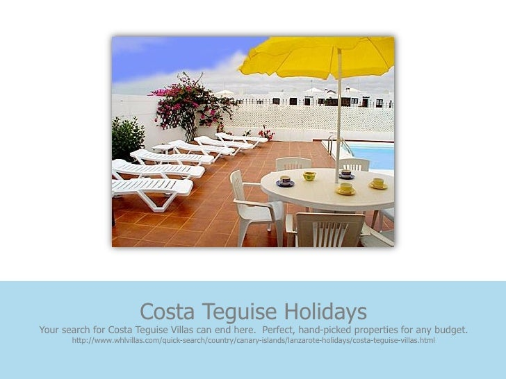 Costa Teguise HolidaysYour search for Costa Teguise Villas can end here. Perfect, hand-picked properties for any budget.  ...