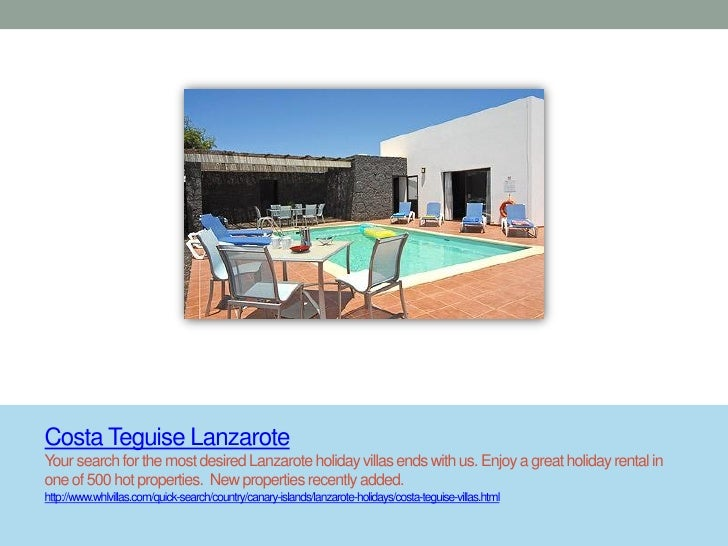 Costa Teguise LanzaroteYour search for the most desired Lanzarote holiday villas ends with us. Enjoy a great holiday renta...