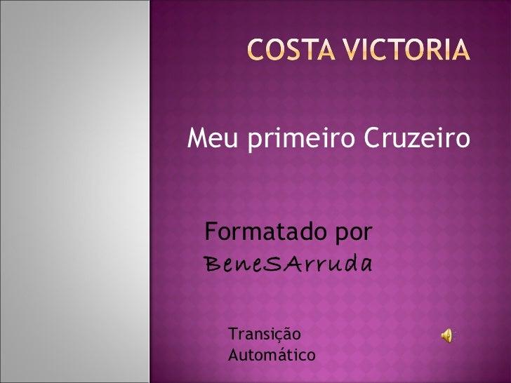 Meu primeiro Cruzeiro Formatado por BeneSArruda   Transição   Automático