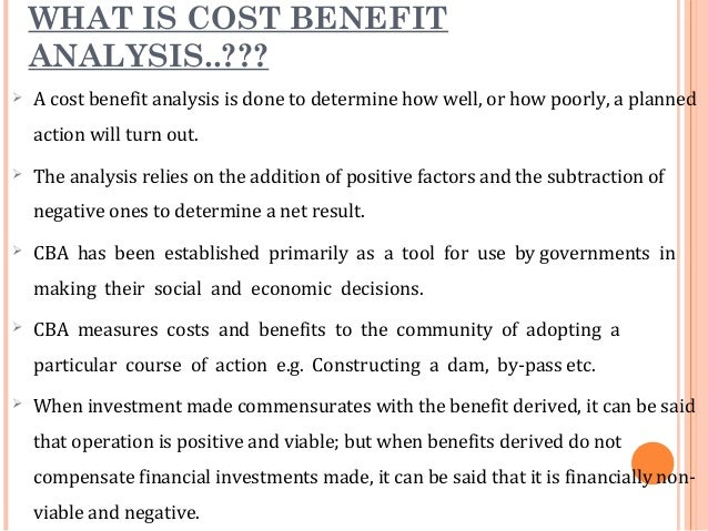 10. WHY COST BENEFIT ANALYSIS.
