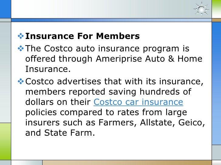Ameriprise Car Insurance >> Costco auto insurance