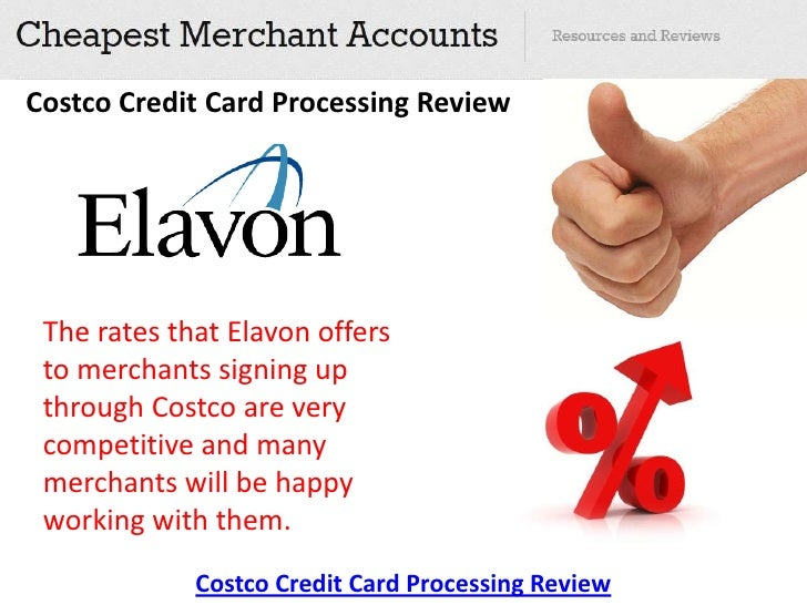 Costco Credit Card Processing >> Costco Credit Card Processing Review