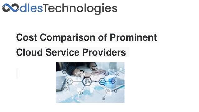 Cost Comparison of Prominent Cloud Service Providers