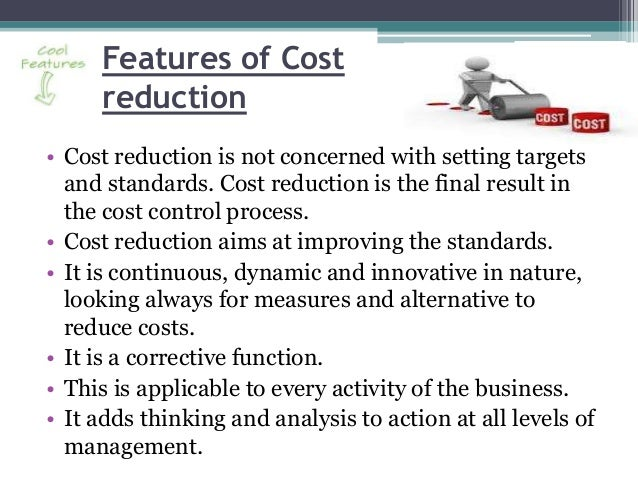 ?cost control and cost reduction essay Sets of objective questions cost and management accounting 429-440  valuable information for taking various decisions and also for cost control and cost reduction.