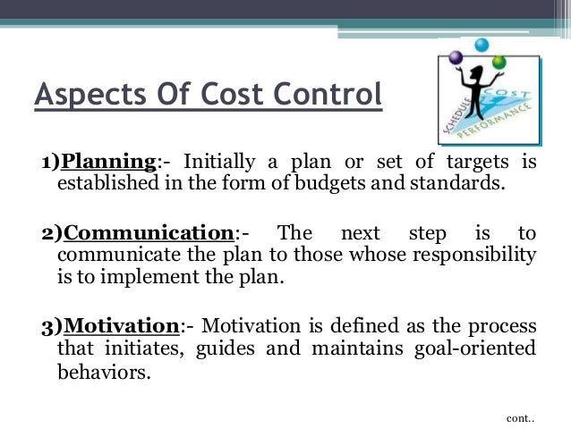 cost control and cost planning in The importance of cost control in construction contracts published on march 20, 2015 emma parrett follow following unfollow emma parrett the contractor should utilise a cost planning tool that keeps track of 'cost to date' and 'forecast cost at completion' and.
