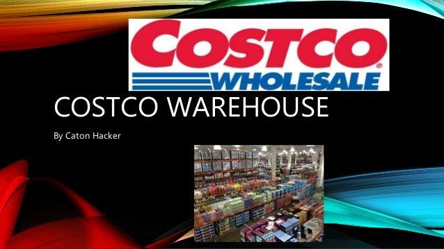 COSTCO WAREHOUSE By Caton Hacker