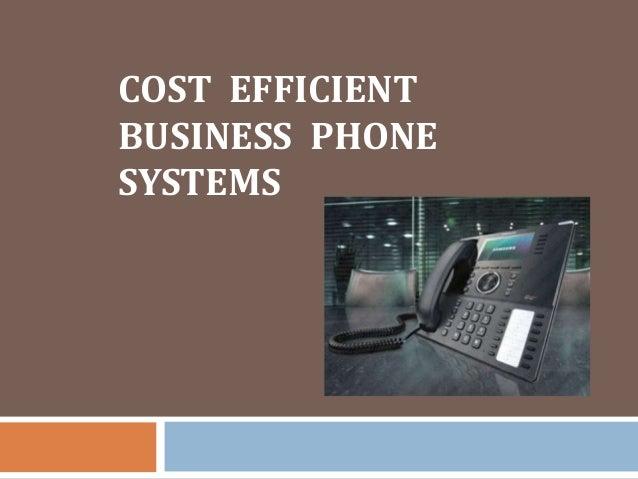COST EFFICIENTBUSINESS PHONESYSTEMS