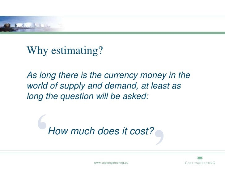 Cost Engineering Principles Of Cost Estimating