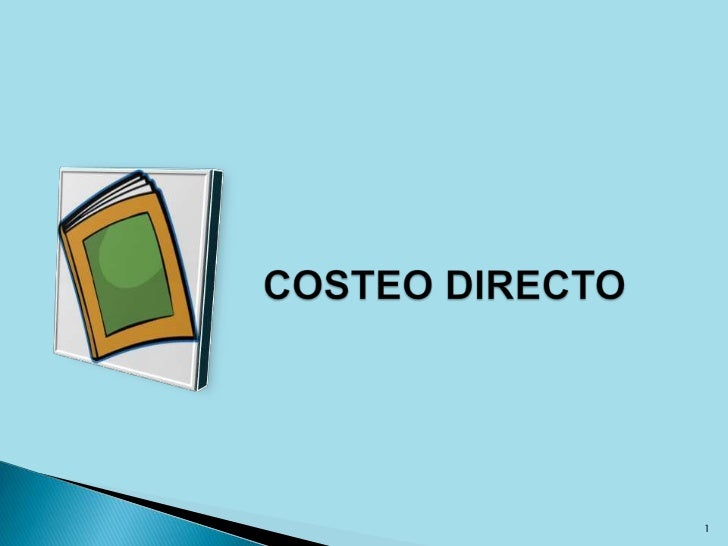 COSTEO DIRECTO<br />1<br />