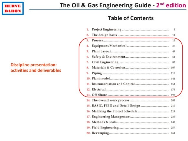 HERVE BARON The Oil & Gas Engineering Guide - 2nd edition Table of Contents Discipline presentation: activities and delive...