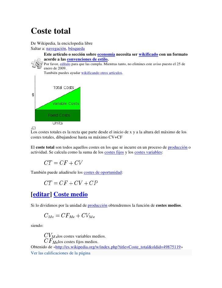 Coste totalDe Wikipedia, la enciclopedia libreSaltar a: navegación, búsqueda        Este artículo o sección sobre economía...