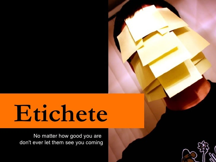 Etichete No matter how good you are  don't ever let them see you coming