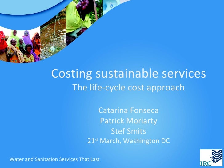 Costing sustainable services                           The life-cycle cost approach                                      C...