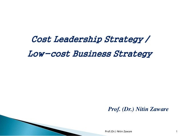 cost leadership strategy business comparison The generic strategies of cost leadership, differentiation, and focus strategies   differentiation, and focus these strategies are applied at the business unit level.