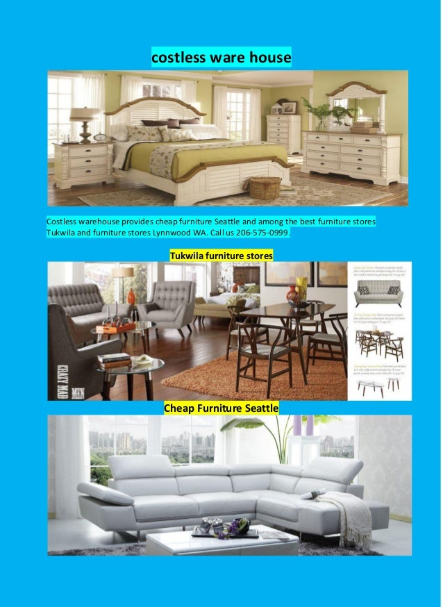 Costless Ware House Costless Warehouse Provides Cheap Furniture Seattle And  Among The Best Furniture Stores Tukwila ...