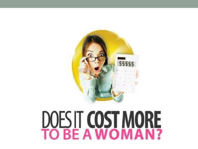 Cost more to be a woman