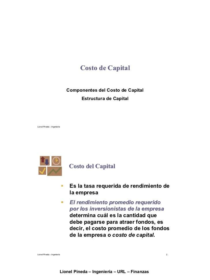 Costo de Capital                                Componentes del Costo de Capital                                    Estruc...