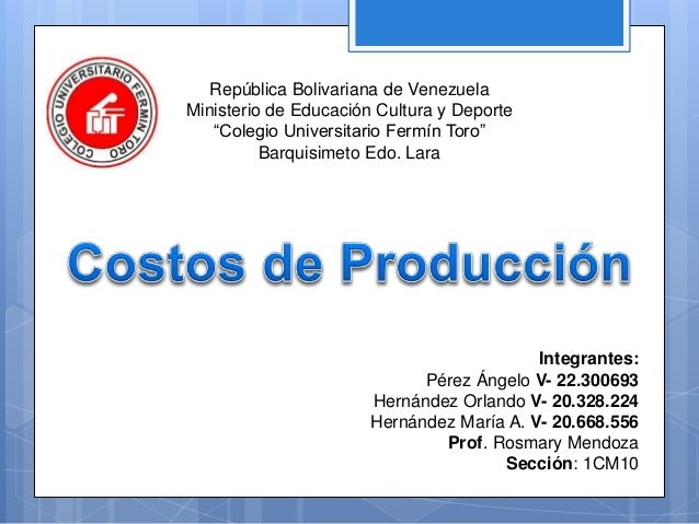 Costo de produccion power point 2016 for Ministerio de produccion