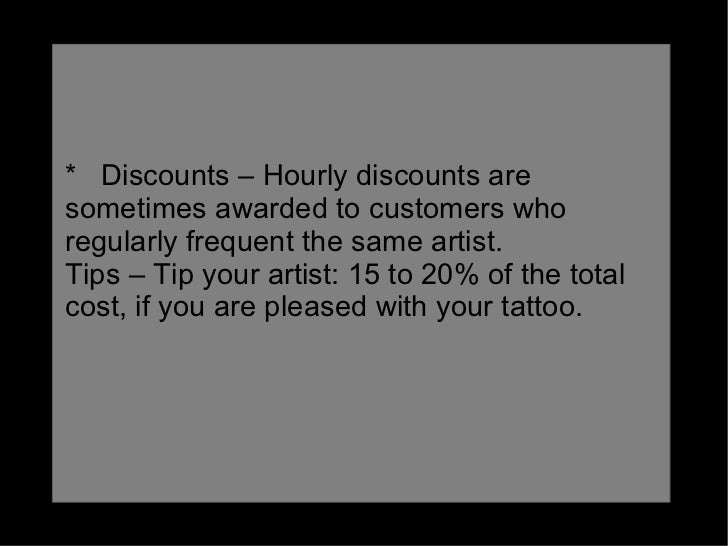 Cost of a tattoo for Should you tip a tattoo artist