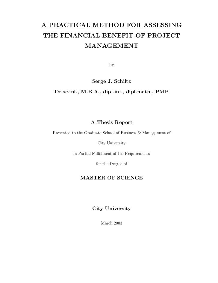 A PRACTICAL METHOD FOR ASSESSINGTHE FINANCIAL BENEFIT OF PROJECT                  MANAGEMENT                              ...