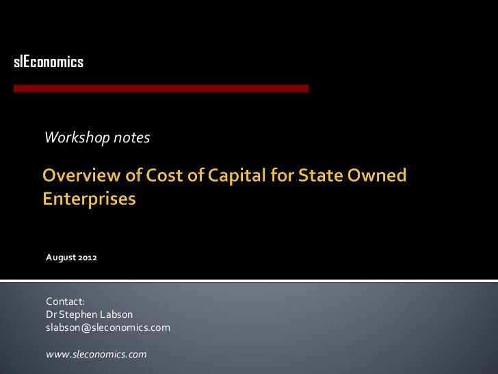 slEconomicsEconomics Consulting in Utilities and Infrastructure         Workshop notes         August 2012         Contact...