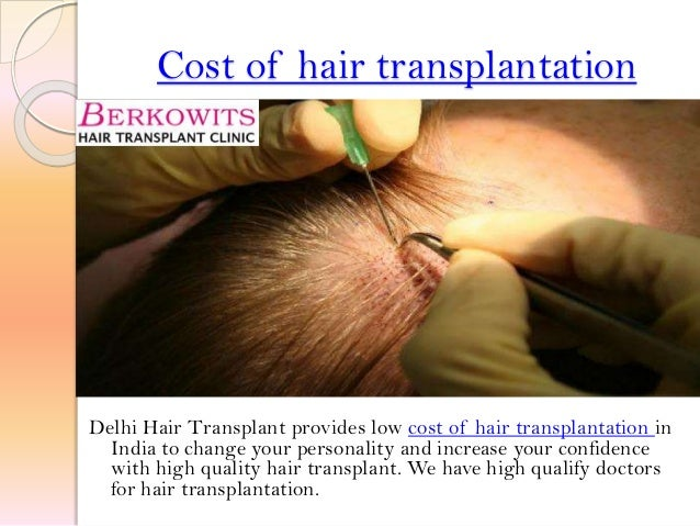 Cost of hair transplantation Delhi Hair Transplant provides low cost of hair transplantation in India to change your perso...