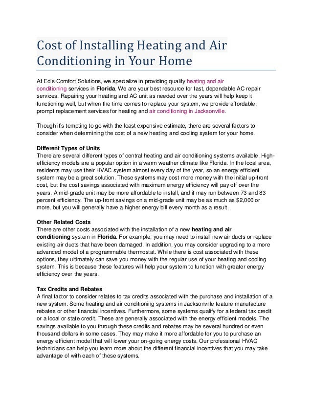 Cost of Installing Heating and AirConditioning in Your HomeAt Ed's Comfort Solutions, we specialize in providing quality h...